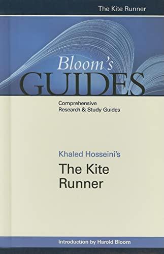 Khaled Hosseini's The Kite Runner (Bloom's Guides): Editor-Harold Bloom