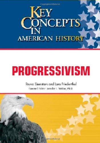 9781604132236: Progressivism (Key Concepts in American History)