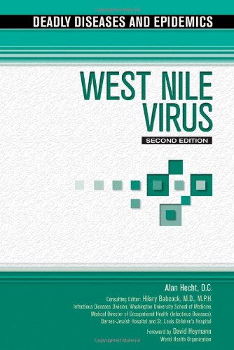 West Nile Virus (Deadly Diseases and Epidemics): Jeffrey N. Sfakianos,