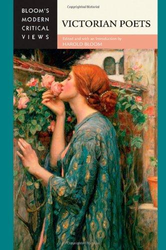 Victorian Poets (Bloom's Modern Critical Views) (Bloom's Modern Critical Views (Hardcover))...