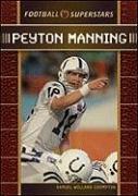 Peyton Manning (Football Superstars): Crompton, Samuel Willard