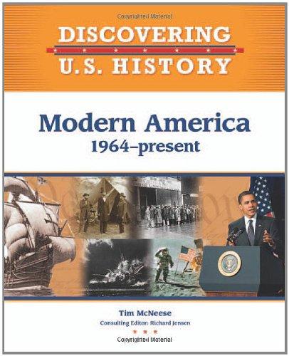 Modern America: 1964-Present (Discovering U.S. History): McNeese, Tim
