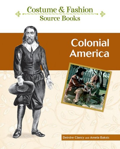 9781604133806: Colonial America (Costume and Fashion Source Books)