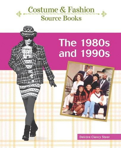 9781604133868: The 1980s and 1990s (Costume and Fashion Source Books)