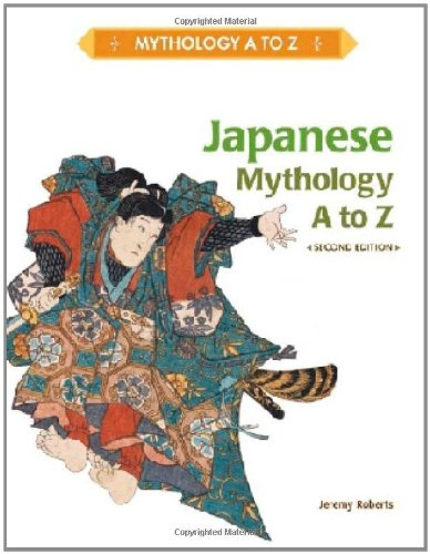 9781604134353: Japanese Mythology A to Z