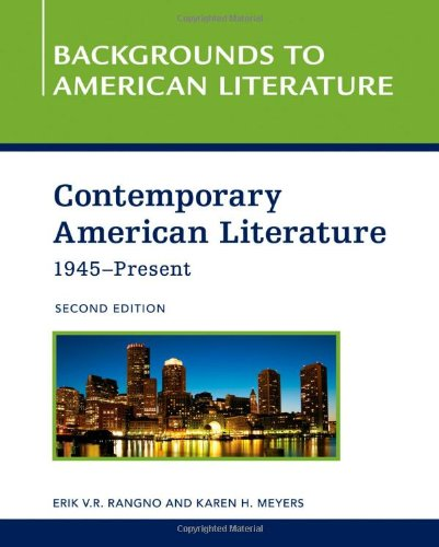 Contemporary American Literature, 1945 - Present (Backgrounds to American Literature): Meyers, ...