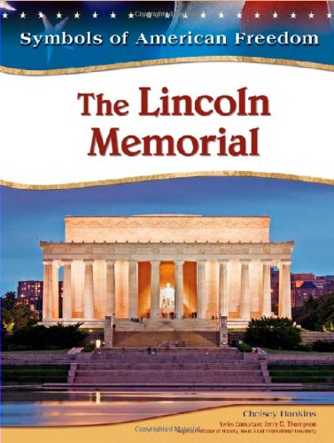 9781604135183: The Lincoln Memorial (Symbols of American Freedom)