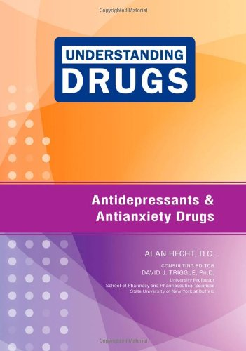 9781604135329: Antidepressants and Antianxiety Drugs (Understanding Drugs)