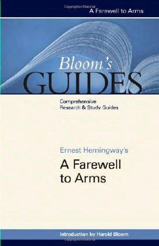 Ernest Hemingway's A Farewell to Arms (Bloom's: Bloom, Harold, Hemingway,