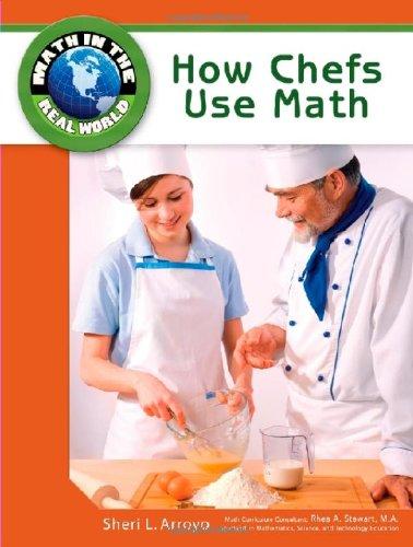 How Chefs Use Math (Hardback): Sheri L. Arroyo,
