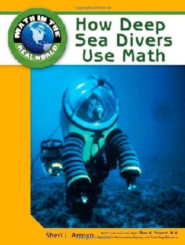 How Deep Sea Divers Use Math (Math: Sheri L Arroyo