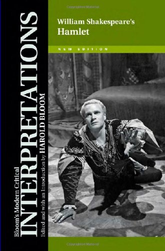 9781604136326: William Shakespeare's Hamlet (Bloom's Modern Critical Interpretations (Hardcover))