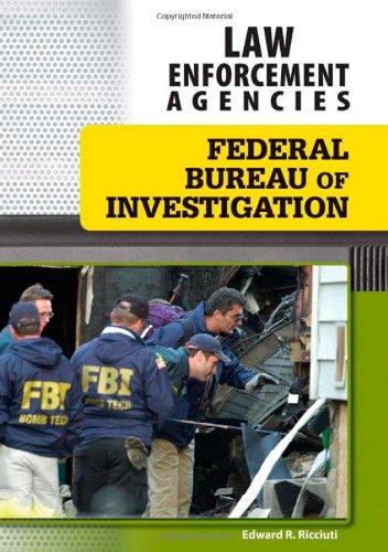 9781604136364: Federal Bureau of Investigation (Law Enforcement Agencies)