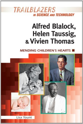 9781604136586: Alfred Blalock, Helen Taussig, & Vivien Thomas: Mending Children's Hearts (Trailblazers in Science and Technology)