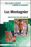 Luc Montagnier: Identifying the AIDS Virus (Trailblazers: Lisa Yount