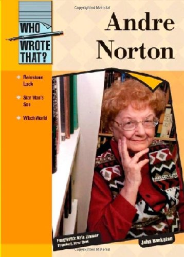 9781604136821: Andre Norton (Who Wrote That?)