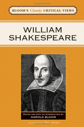 William Shakespeare ( Bloom's Classic Critical Views )