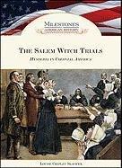 Salem Witch Trial (Milestones in American History): Louise Chipley Slavicek
