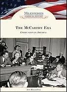 9781604137651: McCarthy Era (Milestones in American History)