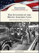 The Invention of the Moving Assembly Line: Dennis Abrams, Dennis