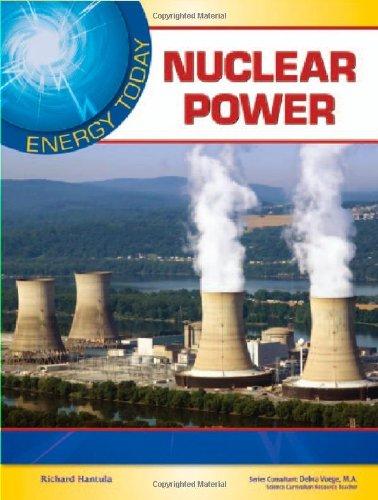Nuclear Power (Energy Today): Richard Hantula