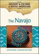 9781604137927: The Navajo (History & Culture of Native Americans)