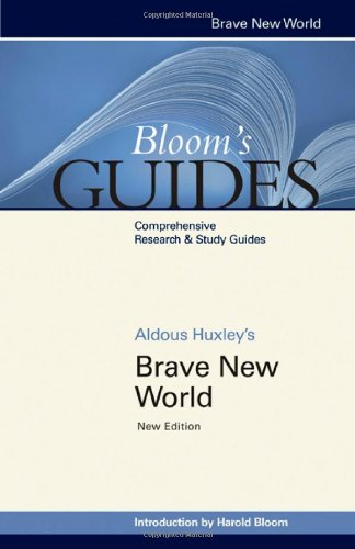 Brave New World (Bloom's Guides) (1604138785) by Bloom, Harold, Ed; Huxley, Aldous