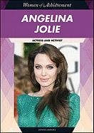 9781604139099: Angelina Jolie: Actress and Activist (Women of Achievement)