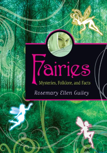 Fairies (Mysteries, Folklore,and Facts): Guiley, Rosemary Ellen