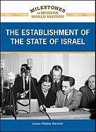 9781604139174: The Establishment of the State of Israel (Milestones in Modern World History)