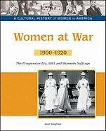 Women at War: The Progressive Era, World: Jane Bingham