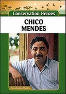 9781604139518: Chico Mendes (Conservation Heroes)