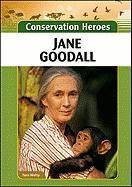 Jane Goodall (Conservation Heroes): Tara Welty