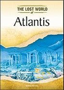 9781604139693: Atlantis (Lost Worlds and Mysterious Civilizations)