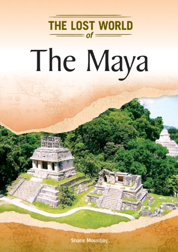 9781604139761: The Maya (Lost Worlds and Mysterious Civilizations)