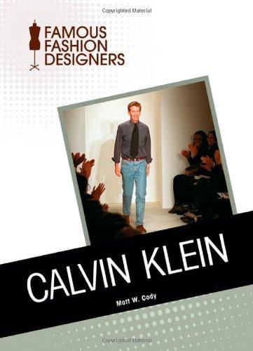 9781604139792: Calvin Klein (Famous Fashion Designers)