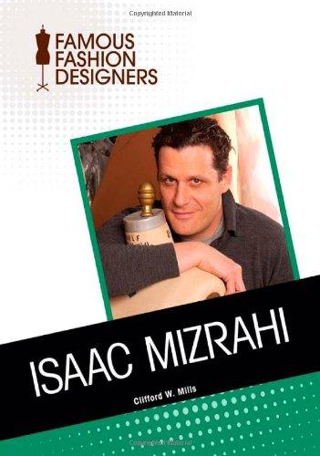 9781604139846: Isaac Mizrahi (Famous Fashion Designers)