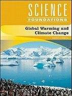 9781604139983: Global Warming and Climate Change (Science Foundations)