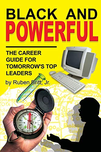 9781604140569: Black and Powerful: A Career Guide for Tomorrow's Top Leaders