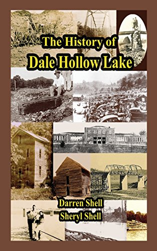 9781604140972: The History of Dale Hollow Lake