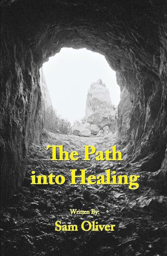 9781604141061: The Path into Healing