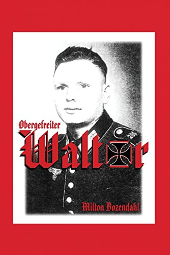 9781604141177: Obergefreiter Walter