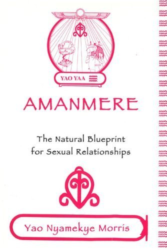9781604143829: Amanmere - The Natural Blueprint for Sexual Relationships