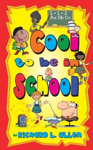 Cool to Be in School: Allen, Richard L.