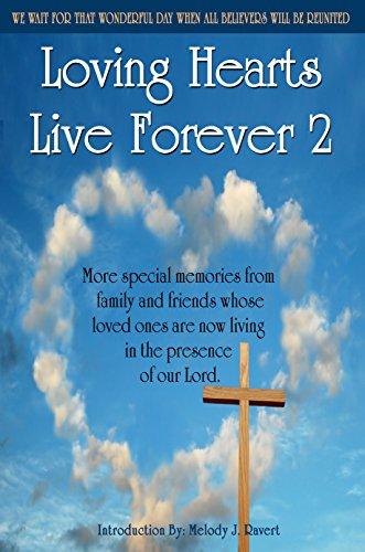 9781604148220: Loving Hearts Live Forever 2