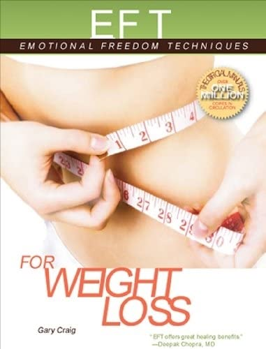 9781604150483: EFT for Weight Loss (EFT: Emotional Freedom Techniques)