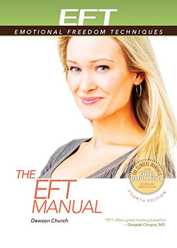 The Eft Manual: Dawson Church