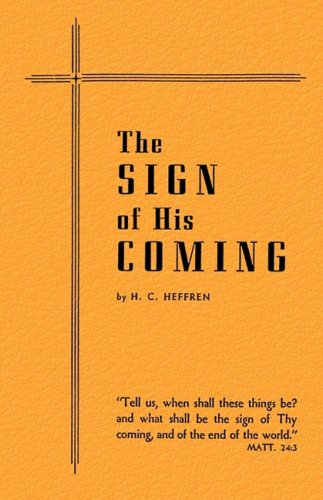 9781604161021: The Sign of His Coming