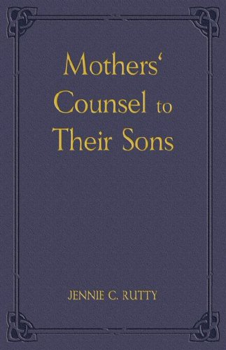9781604162387: Mothers' Counsel to Their Sons