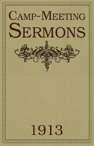9781604162394: Camp-Meeting Sermons 1913
